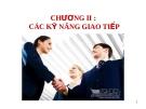 Bài giảng Kỹ năng giao tiếp và thuyết trình: Chương 2 - Nguyễn Thanh Bình