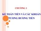 Bài giảng Kế toán doanh nghiệp: Chương 1 - Nguyễn Thị Vân Anh