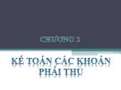 Bài giảng Kế toán doanh nghiệp: Chương 2 - Nguyễn Thị Vân Anh