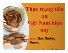 Thuyết trình: Thực trạng tiền xu Việt Nam hiện nay