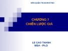 Bài giảng Quản trị Marketing: Chương 7 - Lê Cao Thanh