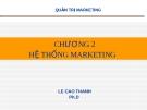 Bài giảng Quản trị Marketing: Chương 2 - Lê Cao Thanh