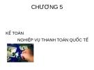 Bài giảng Kế toán ngân hàng thương mại: Chương 5 - Nguyễn Thị Hải Bình