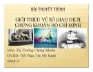 Thuyết trình: Giới thiệu về sở giao dịch chứng khoán Hồ Chí Minh