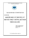 Tiểu luận Lý thuyết kế toán: Khuôn mẫu lý thuyết, lý thuyết thực chứng, kế toán theo giá gốc