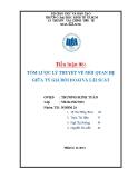 Tiểu luận: Tóm lược lý thuyết về mối quan hệ giữa tỷ giá hối đoái và lãi suất