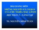 Bài giảng Nguyên lý cơ bản chủ nghĩa Mác - Lênin: Chuyên đề 1 - TS. Nguyễn Minh Tuấn