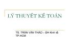 Bài giảng Lý thuyết kế toán: Chương 1 - TS. Trần Văn Thảo