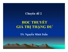 Bài giảng Nguyên lý cơ bản chủ nghĩa Mác - Lênin: Chuyên đề 2 - TS. Nguyễn Minh Tuấn