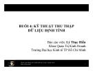 Bài giảng Phương pháp nghiên cứu khoa học: Buổi 4 - ThS. Lý Thục Hiền