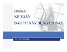Bài giảng Kế toán đầu tư xây dựng cơ bản - Trần Thanh Hải