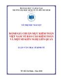 Luận văn thạc sĩ kinh tế: Đánh giá chuẩn mực kiểm toán Việt Nam về báo cáo kiểm toán và một số kiến nghị liên quan