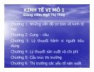 Bài giảng Kinh tế vi mô 1: Chương I - GV. Ngô Thị Thủy