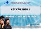 Bài giảng Kết cấu thép 1: Chương 3- Nguyễn Văn Hiếu