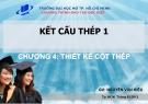 Bài giảng Kết cấu thép 1: Chương 4 - Nguyễn Văn Hiếu