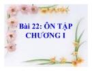 Bài giảng Sinh học 11 bài 22: Ôn tập chương 1