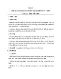 Giáo án Vật lý 12 bài 19: Thực hành: Khảo sát mạch điện xoay chiều có R,L,C mắc nối tiếp