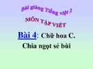Bài giảng Tập viết: Chữ hoa C - Tiếng việt 2 - GV.T.Tú Linh