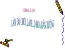 Bài giảng Thủ công 3 bài Làm đồ chơi, làm lọ hoa gắn tường  - GV:H.B.Hằng
