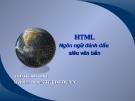 Bài giảng HTML ngôn ngữ đánh dấu siêu văn bản - Trịnh Công Duy