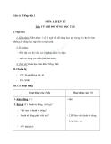 Giáo án tuần 6 bài LTVC: Câu kiểu Ai là gì? Khẳng định, phủ định. MRVT: Từ ngữ về đồ dùng học tập - Tiếng việt 2 - GV. Hoàng Quân