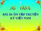 Bài giảng Ôn tập truyện kí Việt Nam - Ngữ văn 8