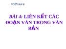 Bài 4: Liên kết các đoạn trong văn bản - Bài giảng Ngữ văn 8