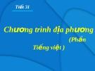 Bài 8: Chương trình địa phương ( phần tiếng Việt ) - Bài giảng Ngữ văn 8