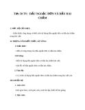 Giáo án bài 13: Dấu ngoặc đơn và dấu hai chấm - Ngữ văn 8