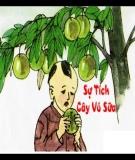 Giáo án Tiếng Việt 2 tuần 12 bài: Tập đọc - Sự tích cây vú sữa
