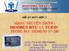 Đề tài: Mạng truyền thông modbus RTU và TCP/IP trong PLC siemens S7-200