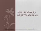 Bản báo cáo tóm tắt quá trình hình thành và phát triển website thương mại điện tử Lazada Việt Nam