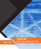 Giáo trình Tham vấn người nghiện ma túy: Phần 1 - TS. Bùi Thị Xuân Mai, TS. Nguyễn Tố Như (đồng chủ biên)
