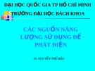 Bài giảng Các nguồn năng lượng sử dụng để phát điện - TS. Nguyễn Thế Bảo