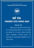 Đề tài khoa học: Mối quan hệ phi tuyến giữa tỷ giá hối đoái thực và các biến số kinh tế cơ bản, bằng chứng thực nghiệm ở Trung Quốc và Hàn Quốc, mở rộng nghiên cứu ở Việt Nam