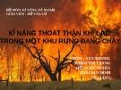 Bài thuyết trình: Kỹ năng thoát thân khi lạc trong một khu rừng đang cháy