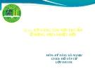 Bài thuyết trình: Kỹ năng tìm nơi trú ẩn ở rừng mưa nhiệt đới - ĐH Nông Lâm TP.HCM