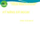 Bài thuyết trình: Kỹ năng dã ngoại - ĐH Nông Lâm TP.HCM