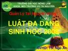 Bài thuyết trình: Luật đa dạng sinh học 2008