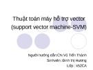 Bài thuyết trình: Thuật toán máy hỗ trợ vector (support vector machine-SVM)