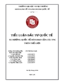 Tiểu luận đầu tư quốc tế: Xu hướng quốc tế hóa R&D của các TNC trên thế giới