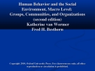 Human behavior and the social environment macro level  group, communicaties and organizations: 2 edition - Katherinr Van Wormer, Fred H. Besthorn