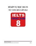 Bí kíp tự học IELTS từ con số 0 lên 8.0 - Ngọc Bách