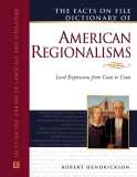 The facts on file dictionary of American regionalisms