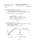 Đề thi môn Cơ học kết cấu - ĐH Thủy lợi - Đề số 5