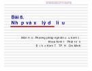 Bài giảng Phương pháp nghiên cứu khoa học: Bài 8