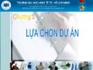 Bài giảng Quản trị dự án: Chương 2 - TS. Huỳnh Thanh Điền