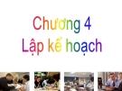 Bài giảng Quản trị dự án: Chương 4 - TS. Huỳnh Thanh Điền