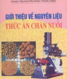 Ebook Giới thiệu nguyên liệu về thức ăn chăn nuôi: Phần 2 - Nguyễn Thúy Hiển