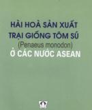 hài hòa sản xuất trại giống tôm sú (penaeus monodon) ở các nước asean: phần 2 - nxb nông nghiệp